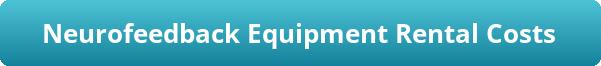 button_neurofeedback-equipment-rental-costs